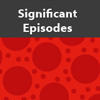 Significant Episodes